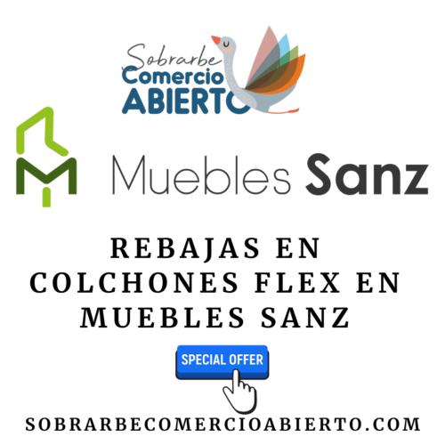 Rebajas en Colchones Flex en Muebles Sanz